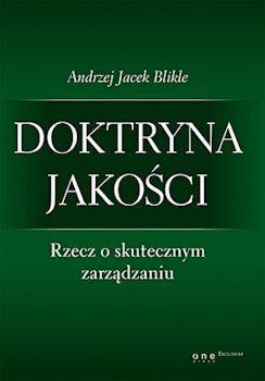 Recenzja książki Doktryna Jakości - Andrzej Jacek Blikle