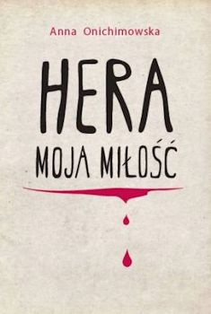 Recenzja książki Hera, Moja Miłość