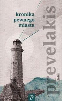 Recenzja książki Kronika pewnego miasta
