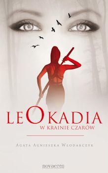 Recenzja książki Leokadia w krainie czarów