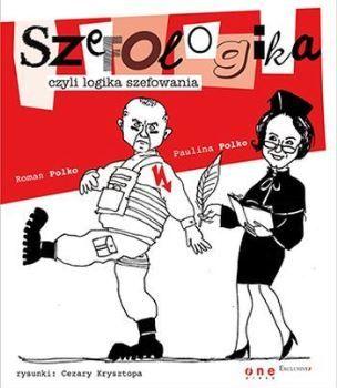 Recenzja książki Szefologika, czyli logika szefowania