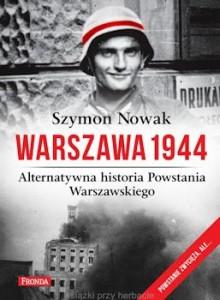 Recenzja książki Warszawa 1944. Alternatywna historia Powstania Warszawskiego