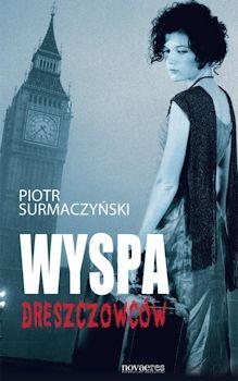 Recenzja książki Wyspa dreszczowców - Piotr Surmaczyński