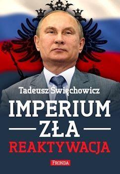 Recenzja książki Imperium Zła. Reaktywacja - Tadeusz Święchowicz