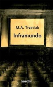 Recenzja książki Inframundo M. A. Trzeciak