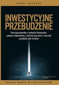 Recenzja książki Inwestycyjne przebudzenie Paweł Nazaruk