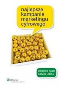 Recenzja książki Najlepsze kampanie marketingu cyfrowego - Damian Ryan, Calvin Jones