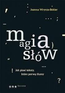 Recenzja książki Magia słów. Jak pisać teksty, które porwą tłumy?