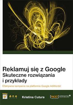 Recenzja książki Reklamuj się z Google. Skuteczne rozwiązania i przykłady
