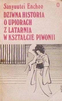 Recenzja książki Dziwna historia o upiorach z latarnia w kształcie piwonii
