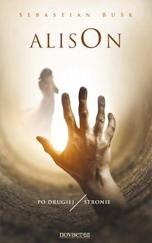 Recenzja książki Alison. Po drugiej stronie