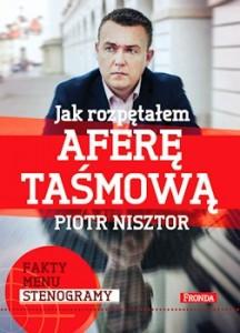 Recenzja książki Jak rozpętałem aferę taśmową - Piotr Nisztor