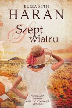 Recenzja książki Szept wiatru - Elizabeth Haran