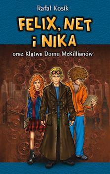 Recenzja książki Felix, Net i Nika oraz Klątwa Domu McKillianów