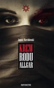 Recenzja książki Krew rodu Allgar - Janusz Warchlewski