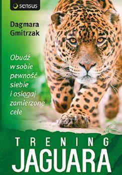 Recenzja książki Trening Jaguara. Obudź w sobie pewność siebie i osiągaj zamierzone cele