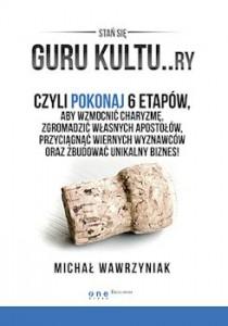 Recenzja książki GURU KULTU...ry - Michał Wawrzyniak