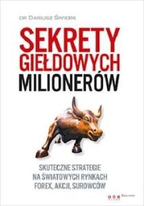 Recenzja książki Sekrety giełdowych milionerów - Dariusz Świerk