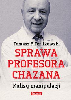 Recenzja książki Sprawa profesora Chazana - Tomasz P. Terlikowski