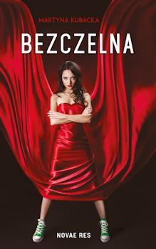 Recenzja książki Bezczelna - Martyna Kubacka
