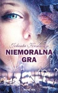 Recenzja książki Niemoralna gra - Joanna Kosowska