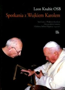 Recenzja książki Spotkania z Wujkiem Karolem - Leon Knabit OSB