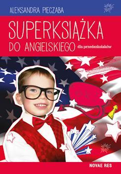 Recenzja ksiażki Superksiążka do angielskiego dla przedszkolaków - Aleksandra Pieczaba