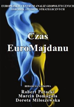 Recenzja książki Czas EuroMajdanu
