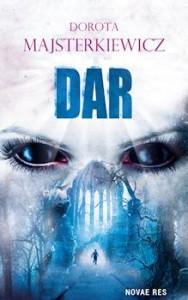 Recenzja książki Dar - Dorota Majsterkiewicz