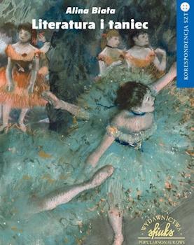 Recenzja ksiażki Literatura i taniec - Alina Biała