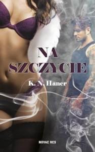 Recenzja książki Na szczycie - K. N. Haner