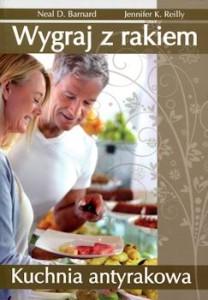 Recenzja książki Wygraj z rakiem. Kuchnia antyrakowa
