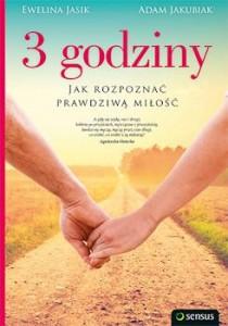 Recenzja książki 3 godziny. Jak rozpoznać prawdziwą miłość - Ewelina Jasik, Adam Jakubiak