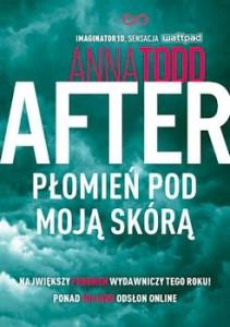 Recenzja książki After. Płomień pod moją skórą - Anna Todd