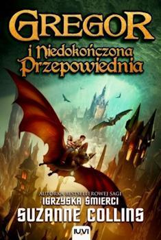 Recenzja książki Gregor i Niedokończona Przepowiednia - Suzanne Collins