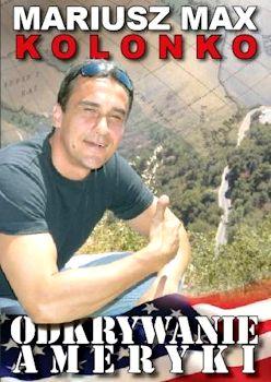 Recenzja książki Odkrywanie Ameryki - Mariusz Max Kolonko