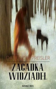 Recenzja książki Zagadka Widziadeł - Dariusz M. Preisler