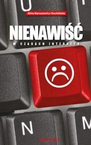 Recenzja ksiażki Nienawiść w czasach internetu - Alina Naruszewicz-Duchlińska