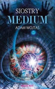 Recenzja książki Siostry Medium