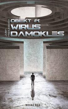 Recenzja książki Obiekt #1: Wirus Damokles - Julian Hajdukiewicz