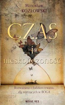 Recenzja książki Czas i nieskończoność - Mirosław Kozłowski