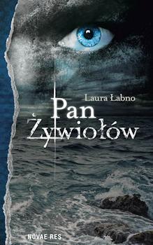Recenzja książki Pan Żywiołów - Laura Łabno