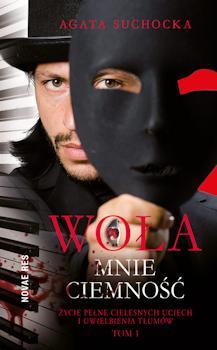 Recenzja książki Woła mnie ciemność - Agata Suchocka