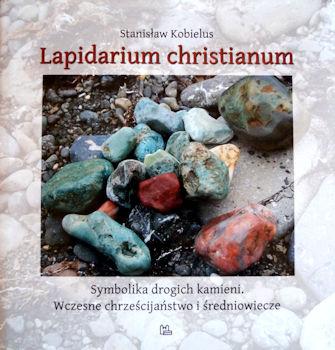 Recenzja książki Lapidarium christianum - Stanisław Kobielus