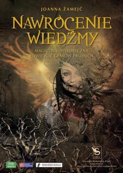 Recenzja książki Nawrócenie wiedźmy Magiczno-historyczna powieść z czasów pruskich