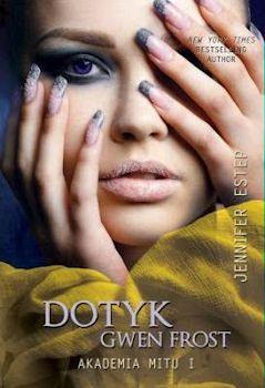 Recenzja książki Dotyk Gwen Frost - Jennifer Estep