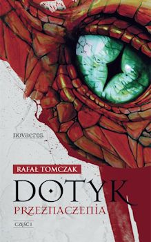 Recenzja książki Dotyk przeznaczenia. Część I - Rafał Tomczak