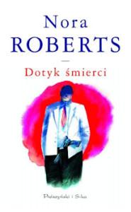 Recenzja książki Dotyk śmierci - J. D. Robb (Nora Roberts)