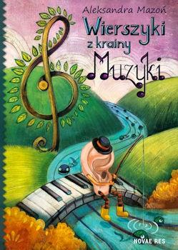 Recenzja książki Wierszyki z krainy Muzyki - Aleksandra Mazoń
