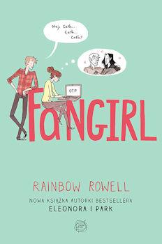 Recenzja książki Fangirl - Rainbow Rowell